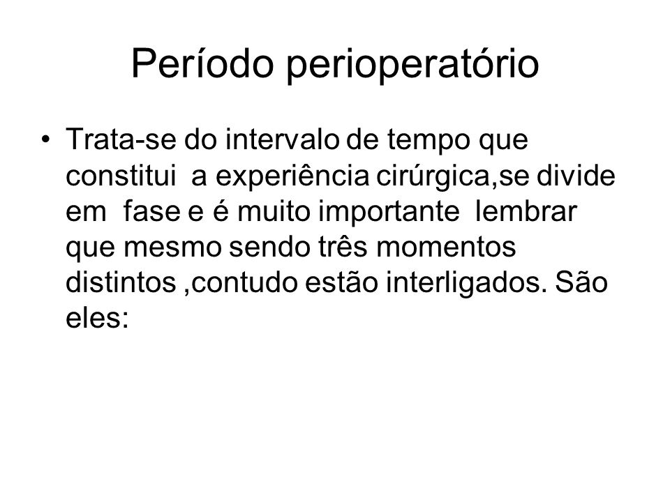 Período perioperatório