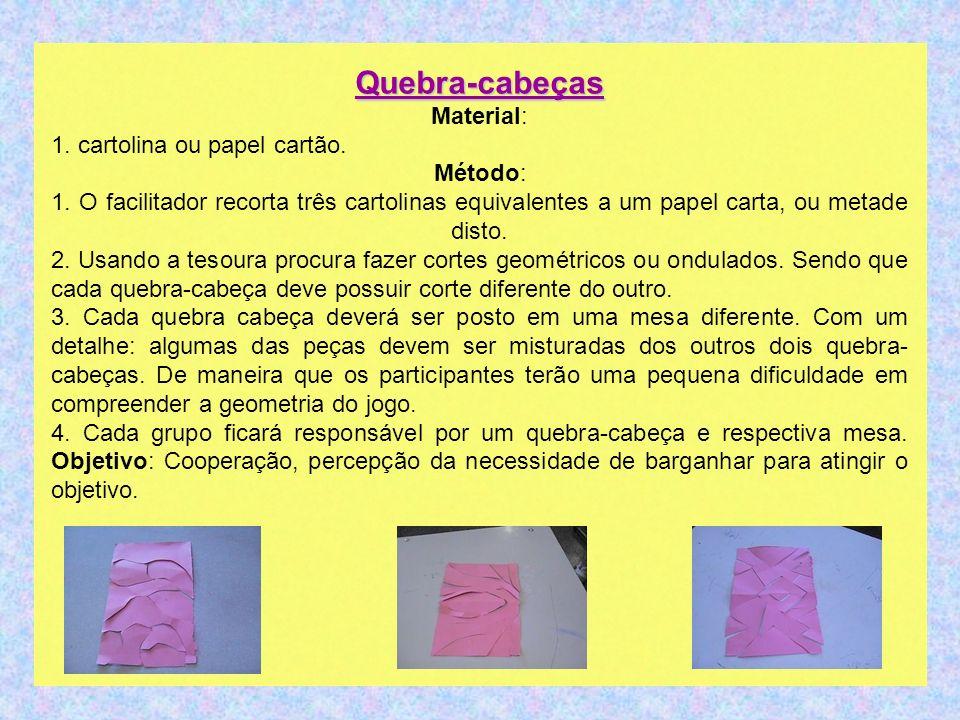 Quebra-cabeças Material: 1. cartolina ou papel cartão.
