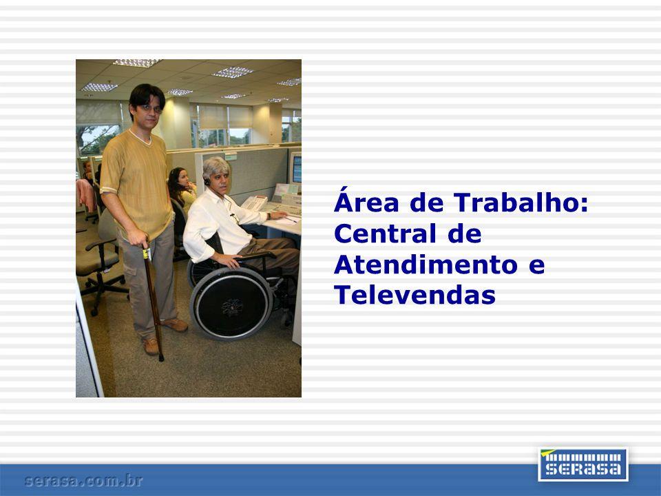 Área de Trabalho: Central de Atendimento e Televendas