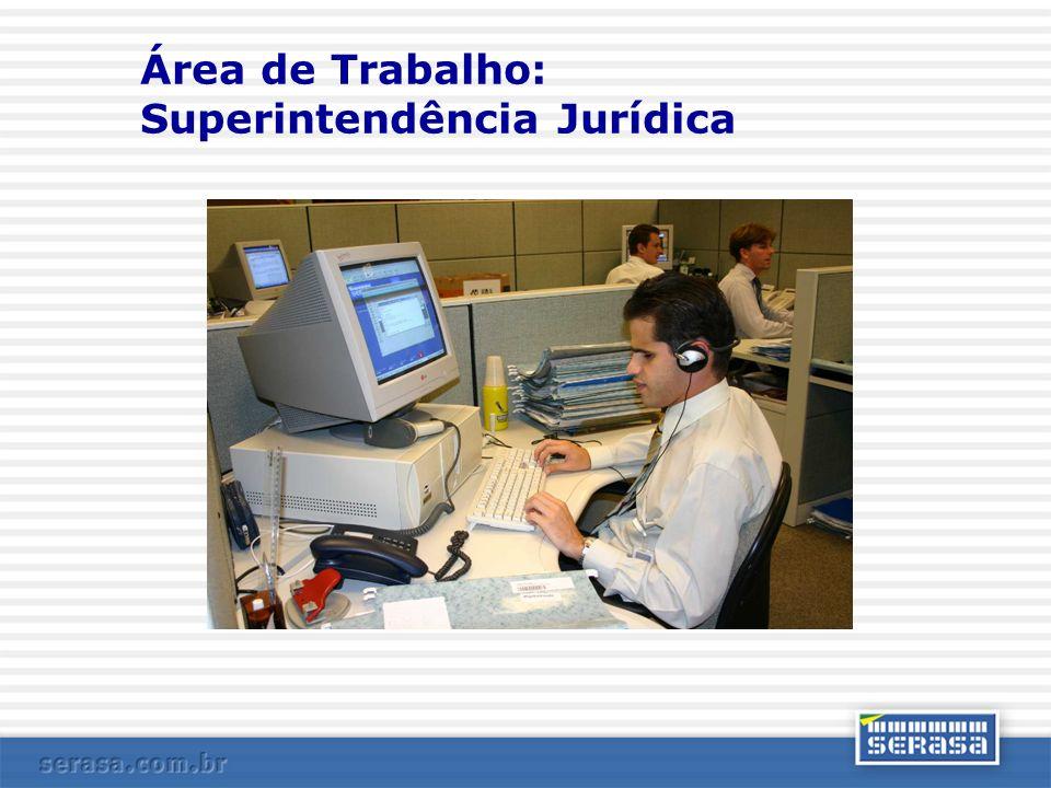 Área de Trabalho: Superintendência Jurídica