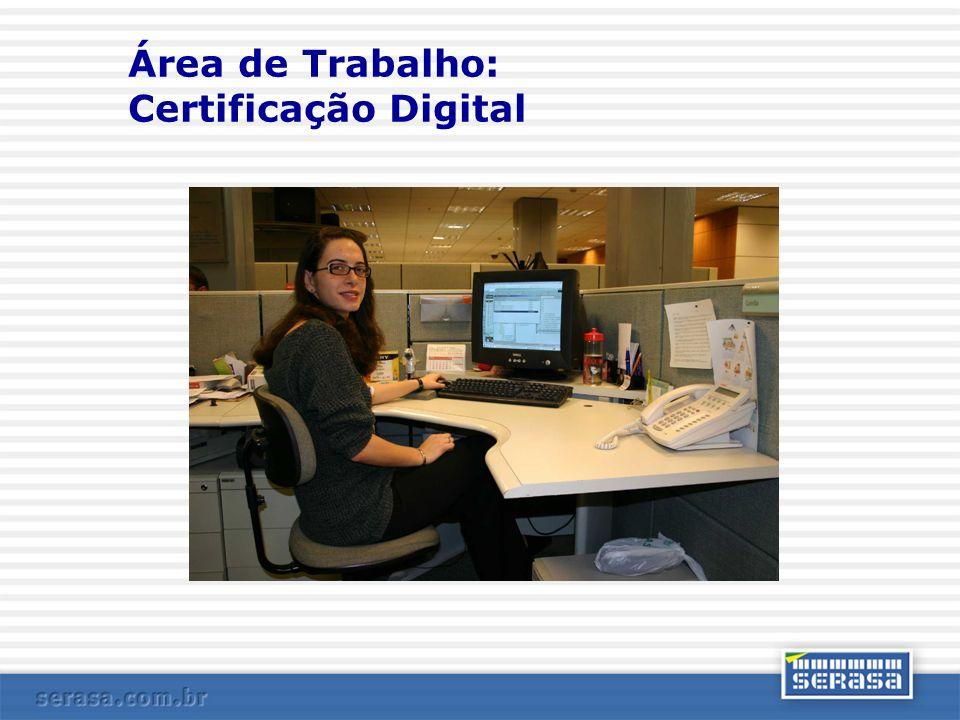 Área de Trabalho: Certificação Digital