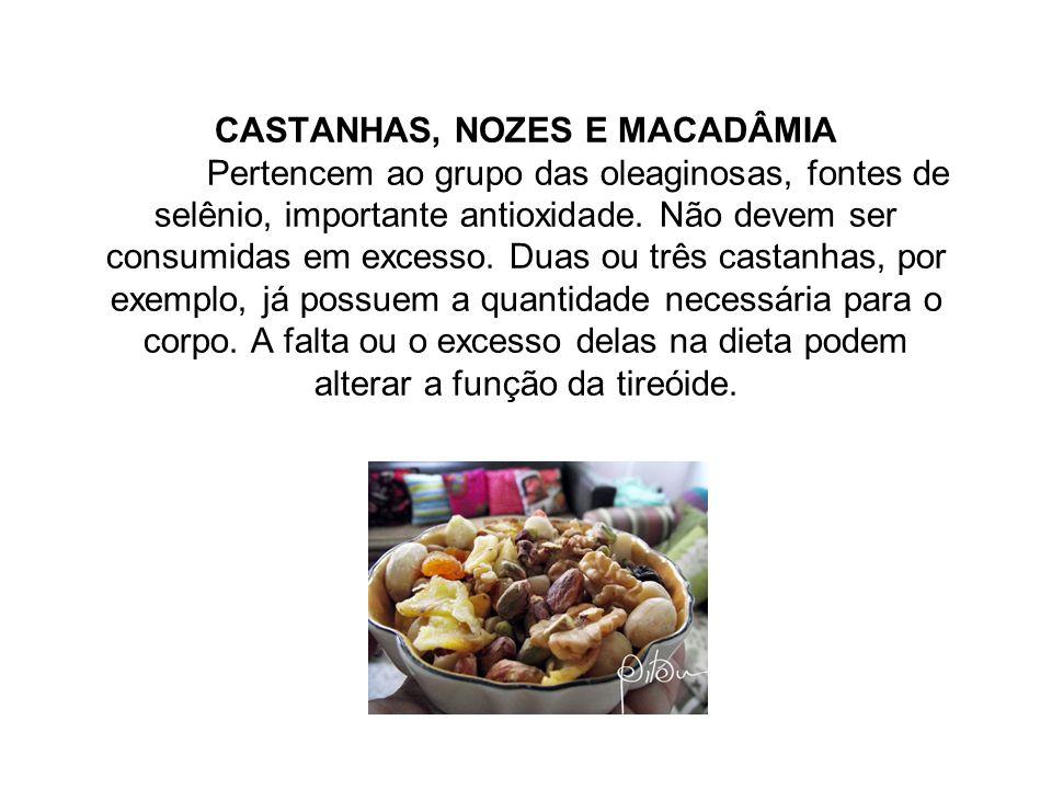 CASTANHAS, NOZES E MACADÂMIA