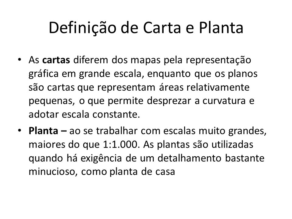 Definição de Carta e Planta