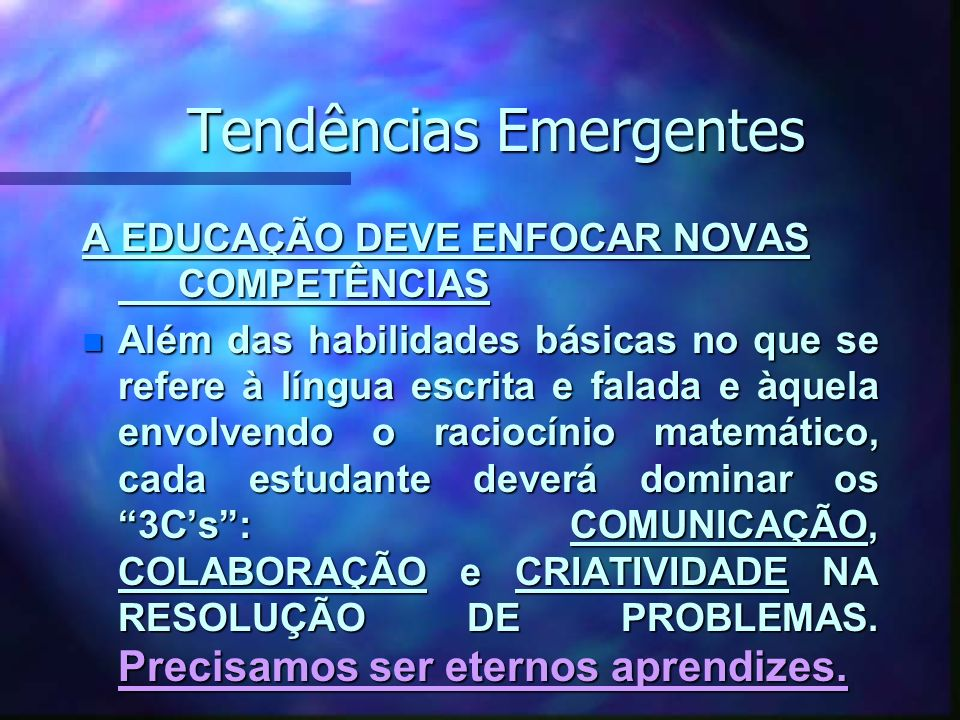 Tendências Emergentes