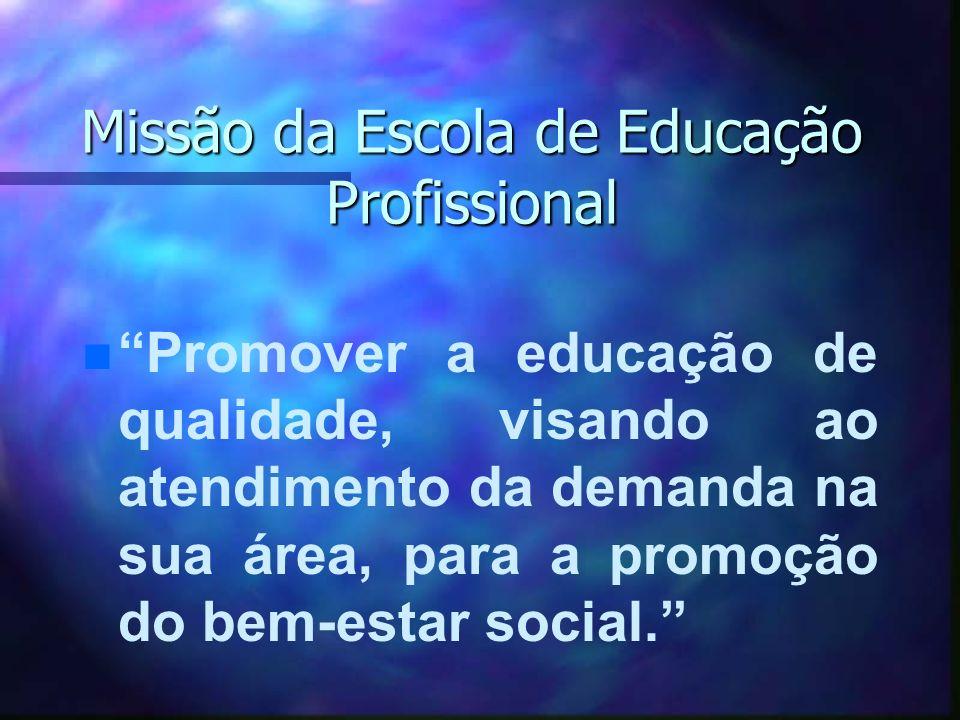 Missão da Escola de Educação Profissional
