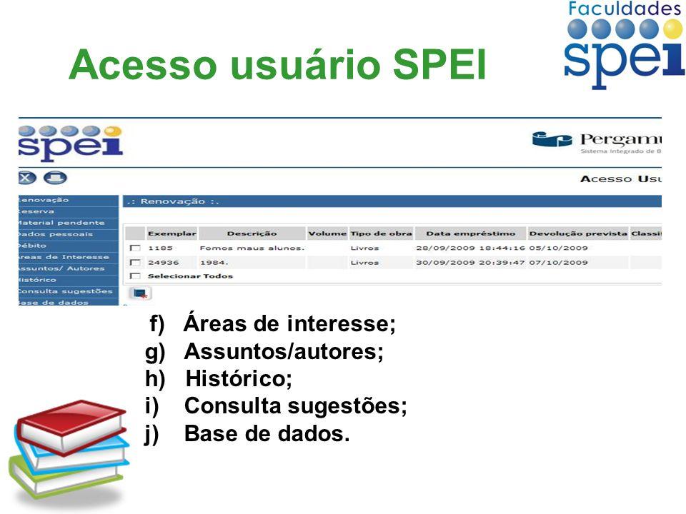 Acesso usuário SPEI g) Assuntos/autores; h) Histórico;