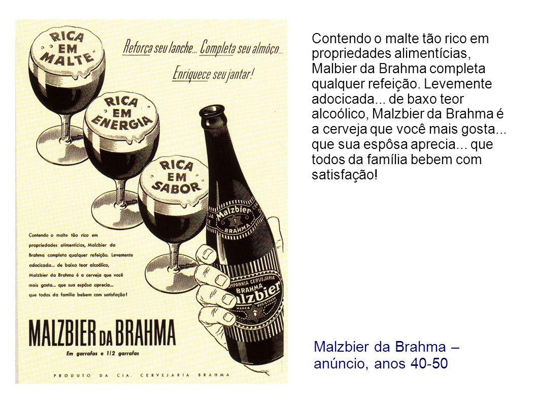 Malzbier da Brahma – anúncio, anos 40-50