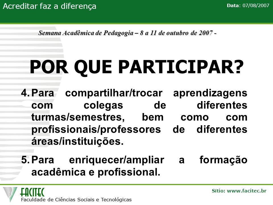 Semana Acadêmica de Pedagogia – 8 a 11 de outubro de 2007 -