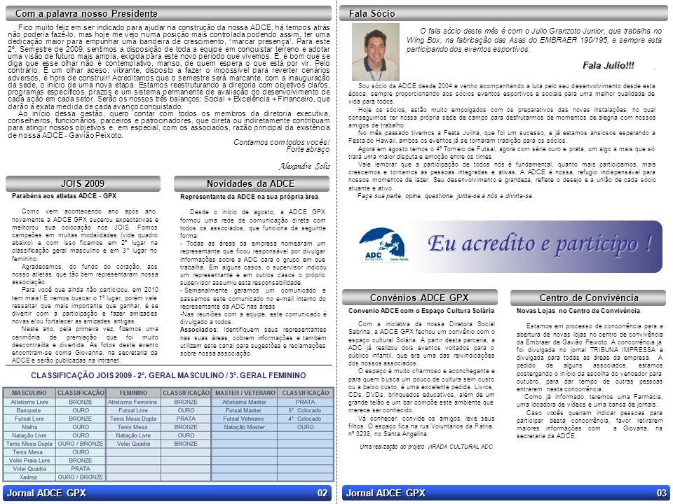 CLASSIFICAÇÃO JOIS 2009 - 2°. GERAL MASCULINO / 3°. GERAL FEMININO