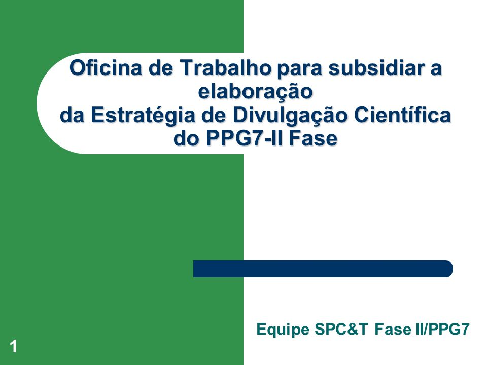 Equipe SPC&T Fase II/PPG7
