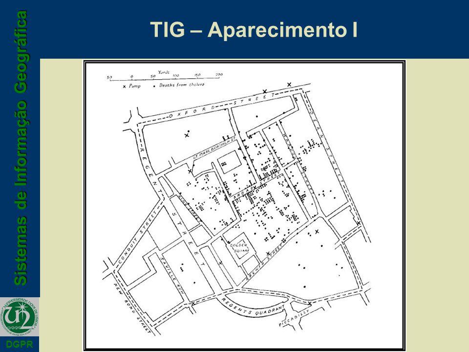 TIG – Aparecimento I