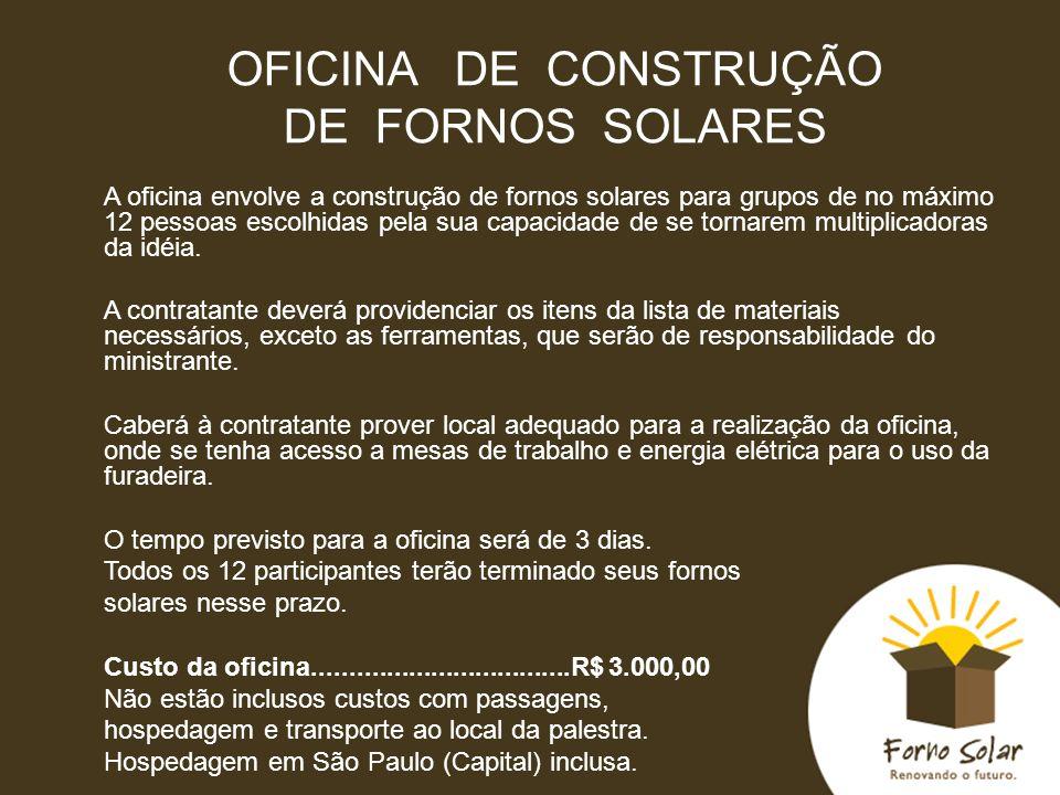 OFICINA DE CONSTRUÇÃO DE FORNOS SOLARES