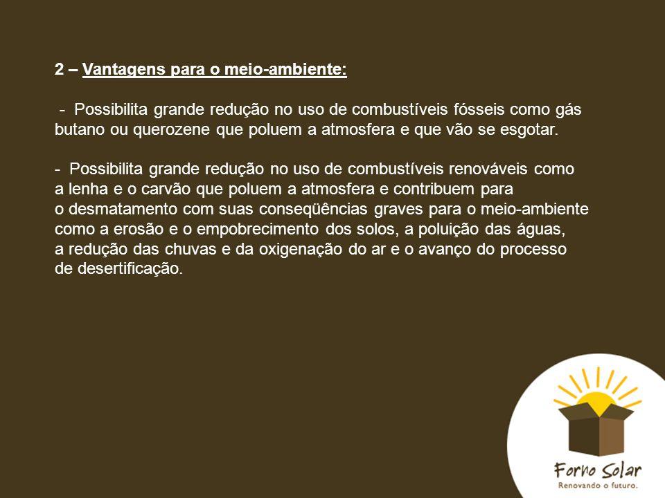 2 – Vantagens para o meio-ambiente: