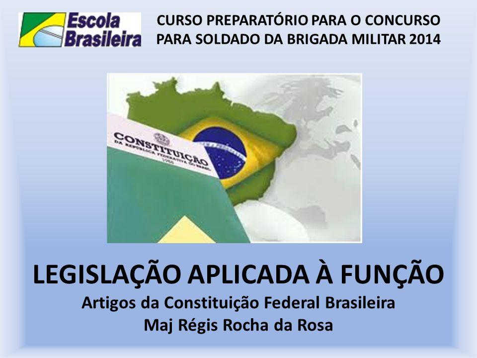 CURSO PREPARATÓRIO PARA O CONCURSO PARA SOLDADO DA BRIGADA MILITAR 2014