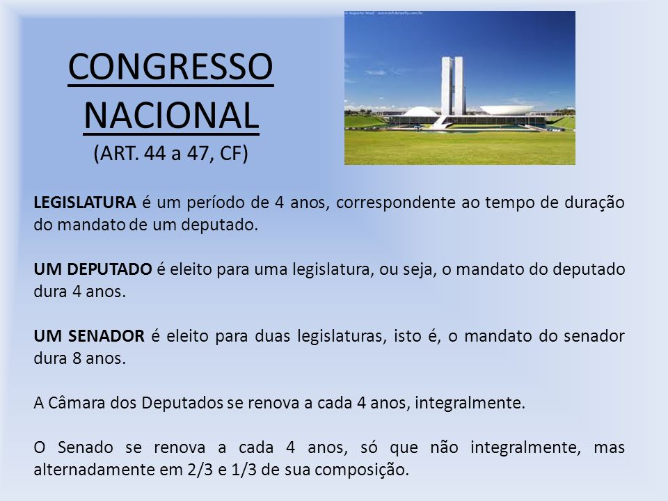 CONGRESSO NACIONAL (ART. 44 a 47, CF)