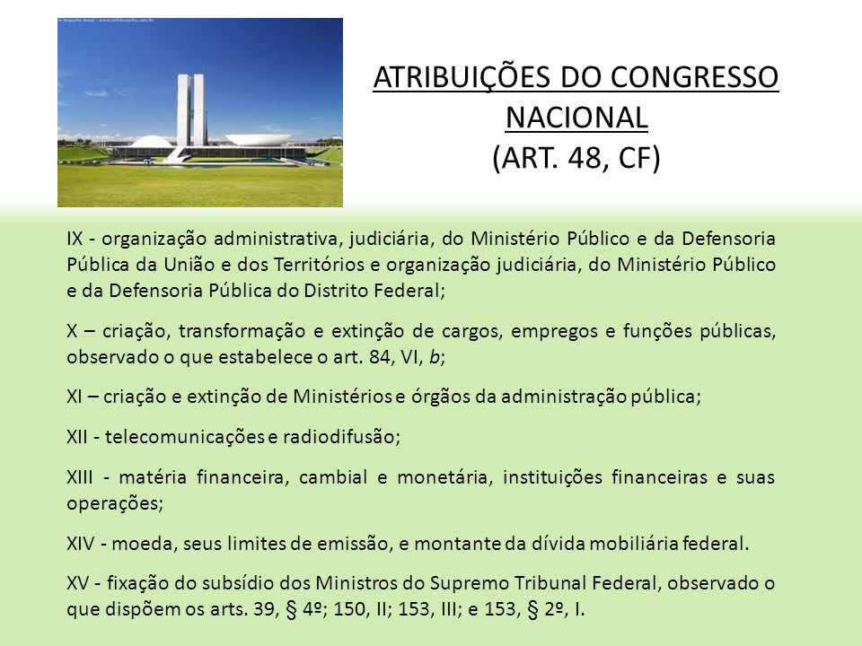 ATRIBUIÇÕES DO CONGRESSO NACIONAL (ART. 48, CF)