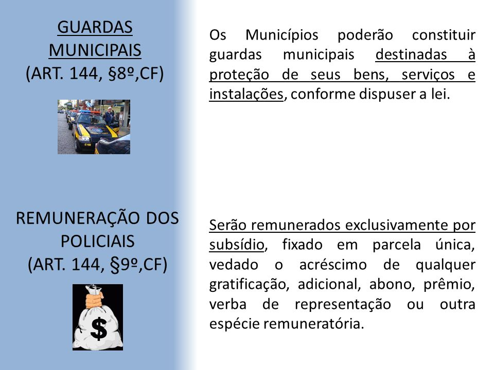 GUARDAS MUNICIPAIS (ART. 144, §8º,CF)