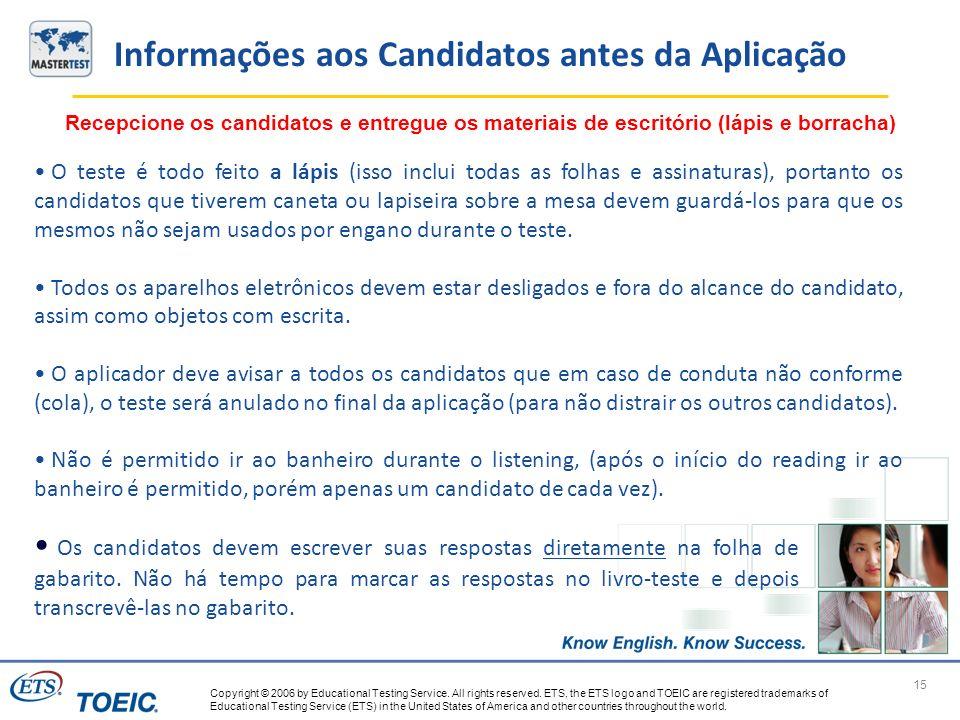 Informações aos Candidatos antes da Aplicação