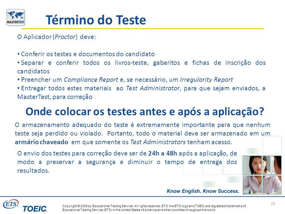 Onde colocar os testes antes e após a aplicação