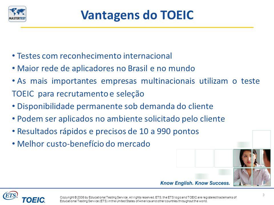Vantagens do TOEIC Testes com reconhecimento internacional