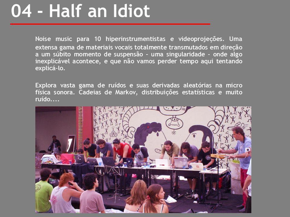 04 - Half an Idiot