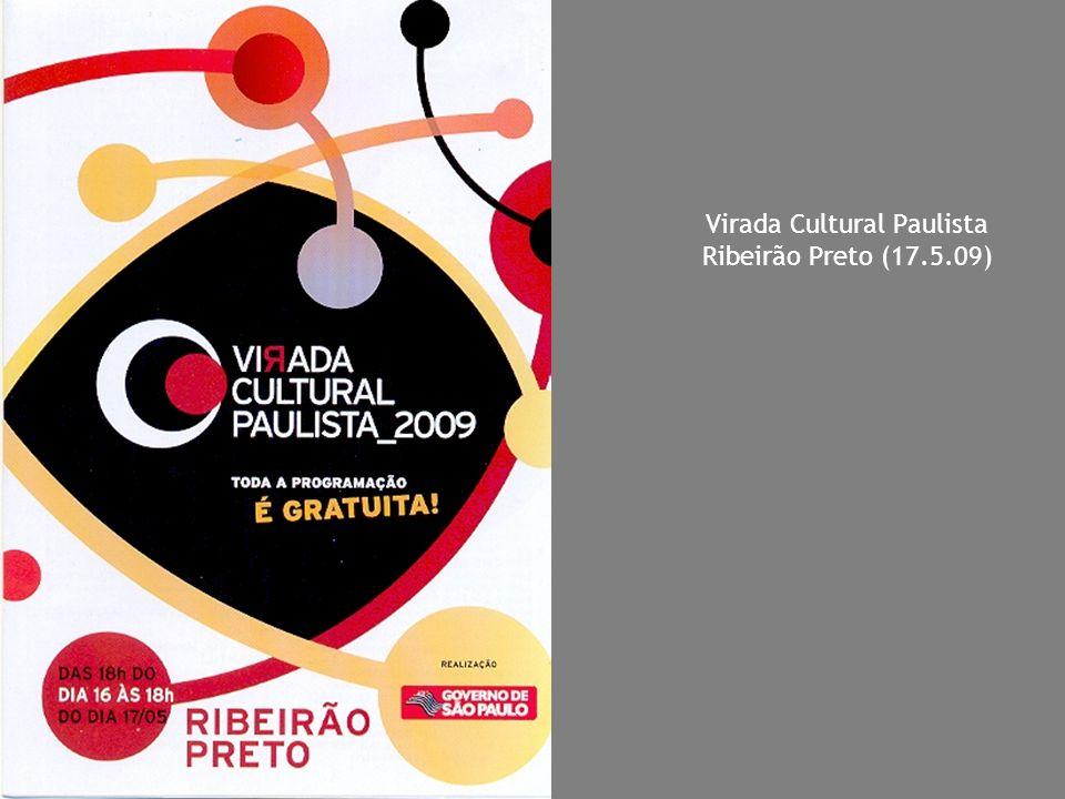 Virada Cultural Paulista Ribeirão Preto (17.5.09)