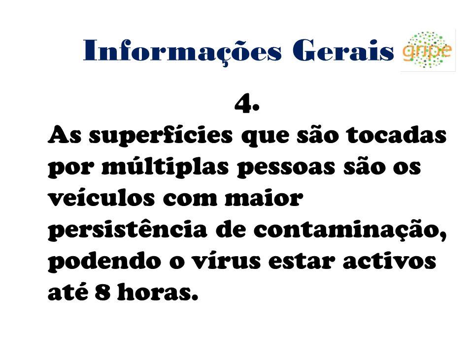 Informações Gerais 4.