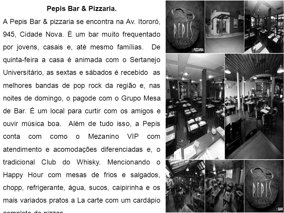Pepis Bar & Pizzaria.