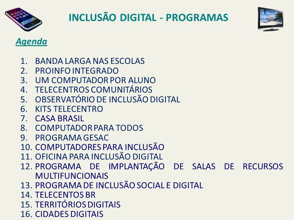 INCLUSÃO DIGITAL - PROGRAMAS