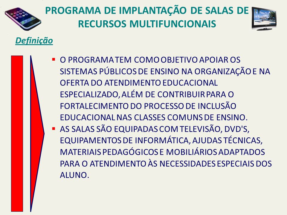 PROGRAMA DE IMPLANTAÇÃO DE SALAS DE RECURSOS MULTIFUNCIONAIS