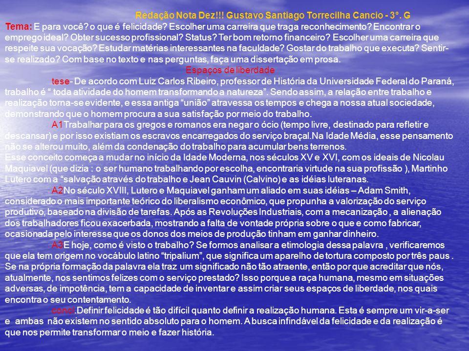 Redação Nota Dez!!! Gustavo Santiago Torrecilha Cancio - 3°. G