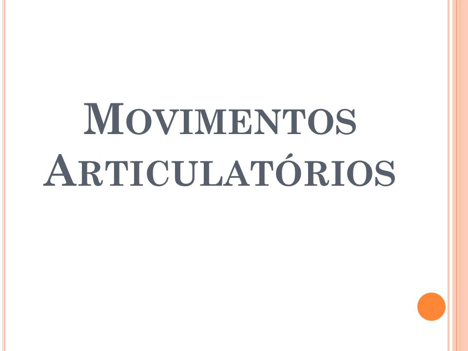 Movimentos Articulatórios