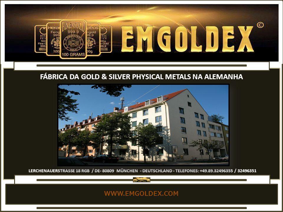 FÁBRICA DA GOLD & SILVER PHYSICAL METALS NA ALEMANHA
