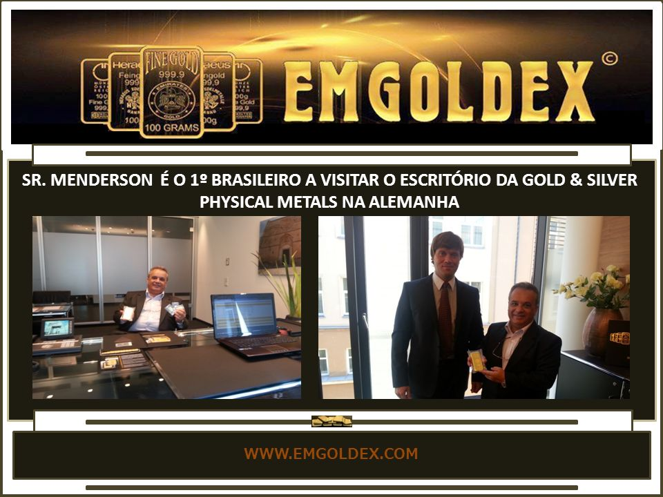 SR. MENDERSON É O 1º BRASILEIRO A VISITAR O ESCRITÓRIO DA GOLD & SILVER PHYSICAL METALS NA ALEMANHA