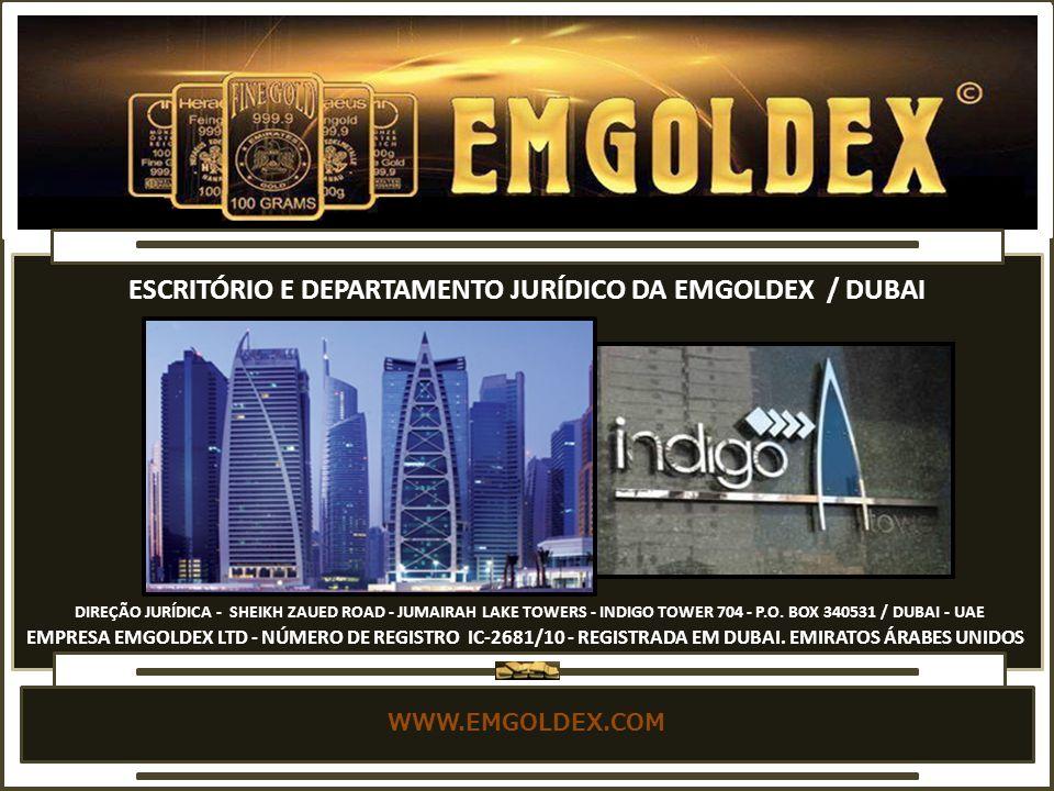 ESCRITÓRIO E DEPARTAMENTO JURÍDICO DA EMGOLDEX / DUBAI