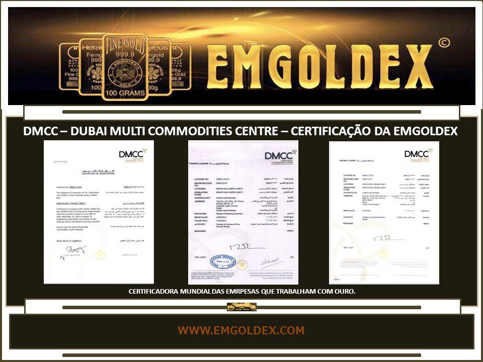 DMCC – DUBAI MULTI COMMODITIES CENTRE – CERTIFICAÇÃO DA EMGOLDEX