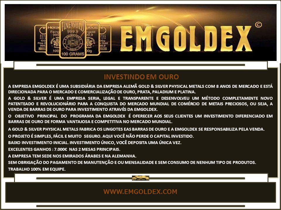 INVESTINDO EM OURO WWW.EMGOLDEX.COM