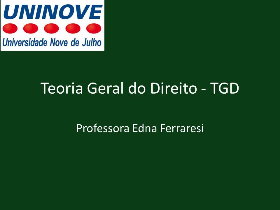 Teoria Geral do Direito - TGD