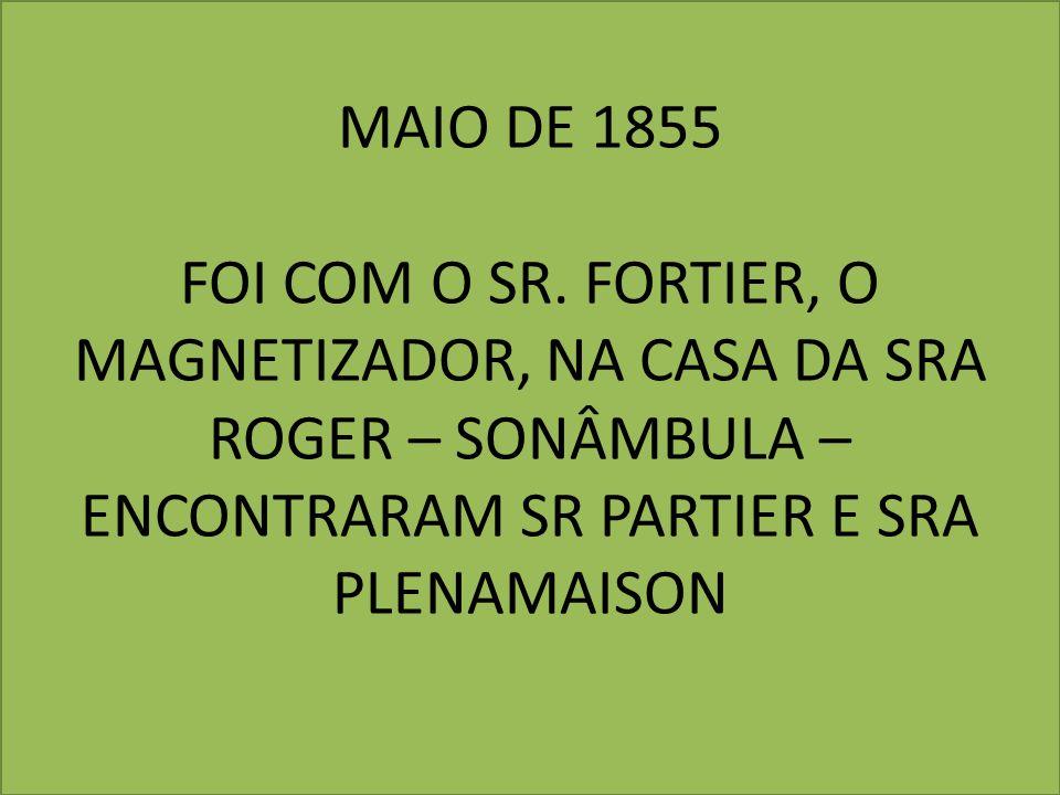 MAIO DE 1855 FOI COM O SR.