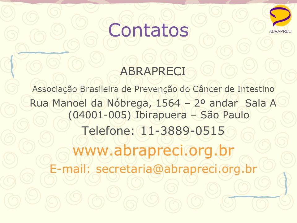 Contatos www.abrapreci.org.br ABRAPRECI Telefone: 11-3889-0515