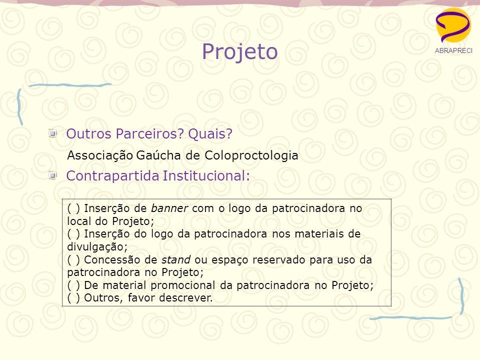 Projeto Outros Parceiros Quais Associação Gaúcha de Coloproctologia