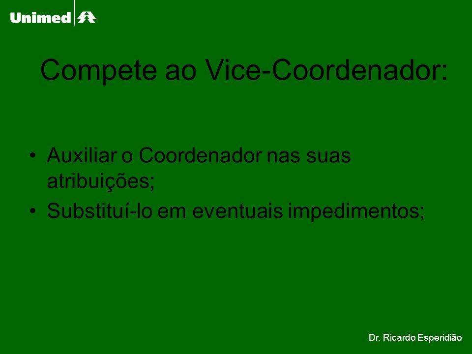 Compete ao Vice-Coordenador: