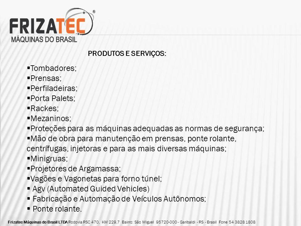 Proteções para as máquinas adequadas as normas de segurança;