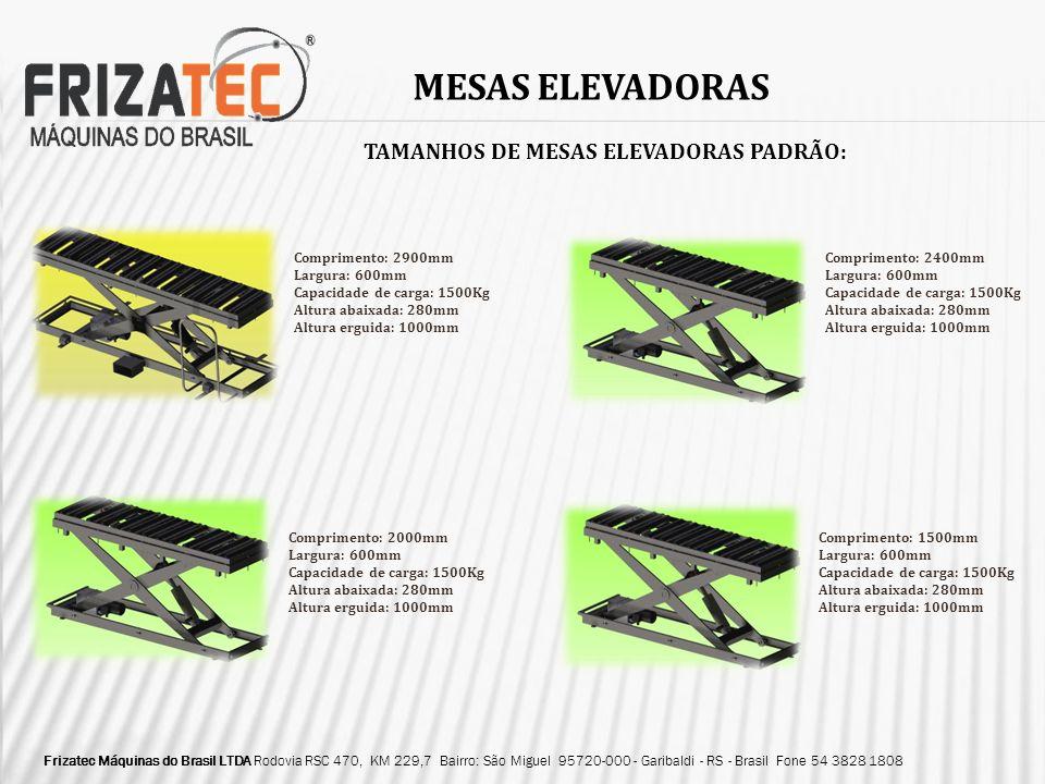 MESAS ELEVADORAS TAMANHOS DE MESAS ELEVADORAS PADRÃO: