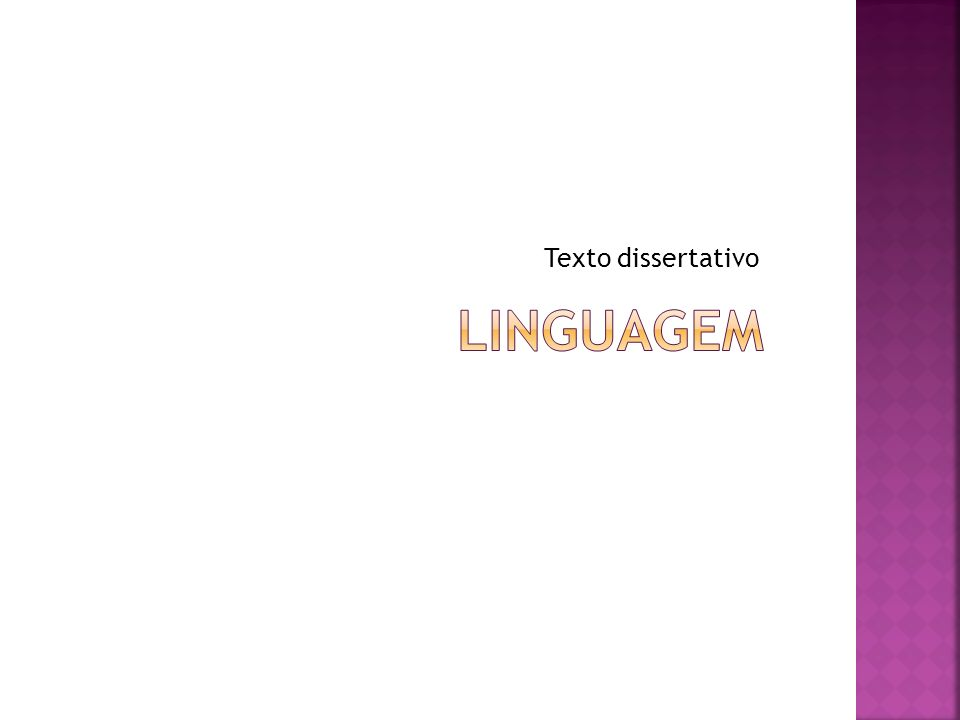 Texto dissertativo Linguagem