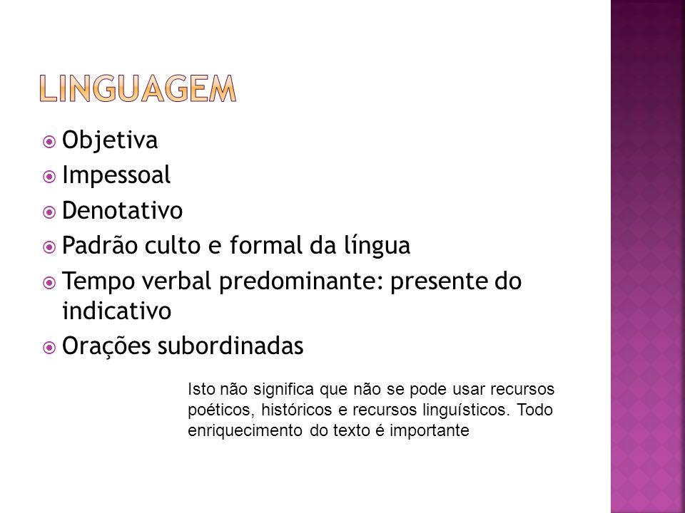 Linguagem Objetiva Impessoal Denotativo