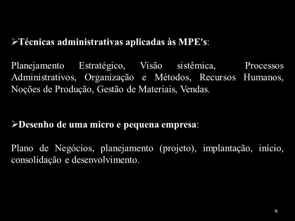 Técnicas administrativas aplicadas às MPE s: