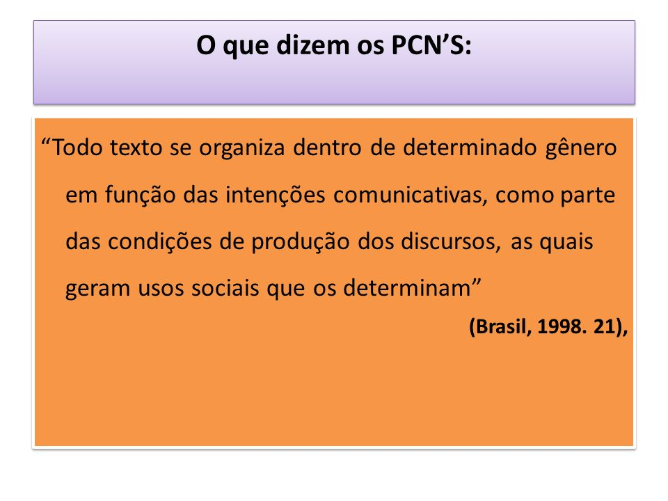 O que dizem os PCN'S: