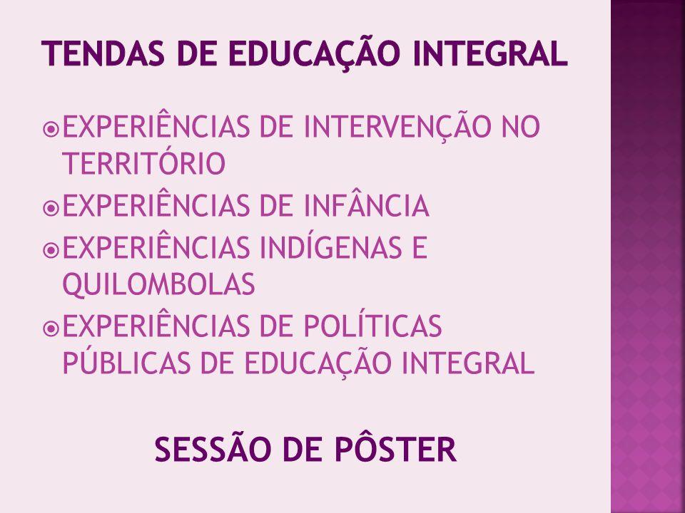 TENDAS DE EDUCAÇÃO INTEGRAL