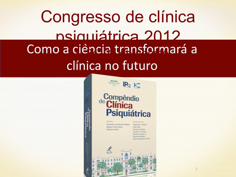 Congresso de clínica psiquiátrica 2012